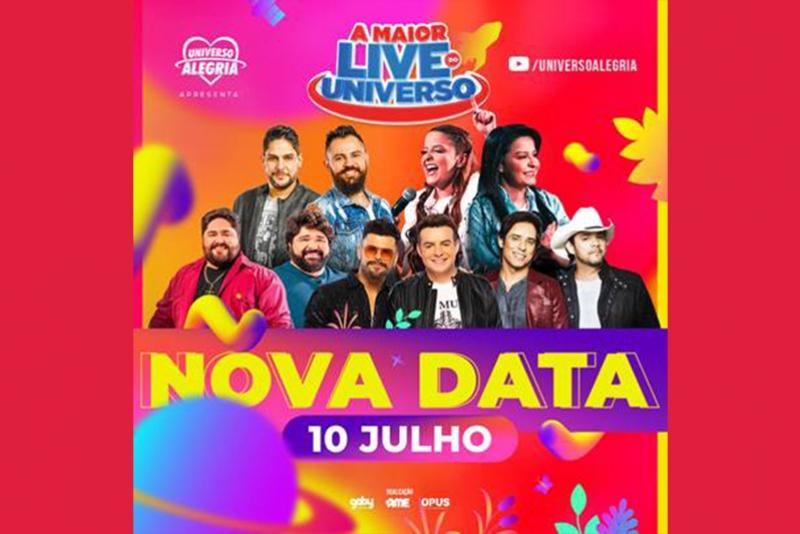 NOVA DATA PARA A MAIOR LIVE DO UNIVERSO, DIA 10 DE JULHO