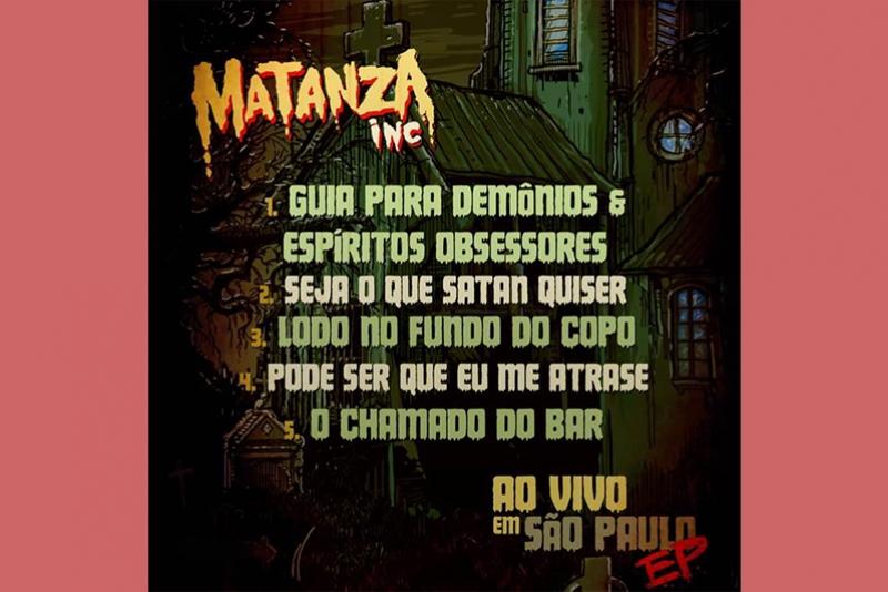MATANZA INC: BANDA REVELA LANÇAMENTO DE EP GRAVADO AO VIVO NO MANIFESTO BAR